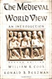 The Medieval World View 9780195139358