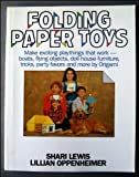 Folding Paper Toys, Shari Lewis and Lillian Oppenheimer, 0812819535