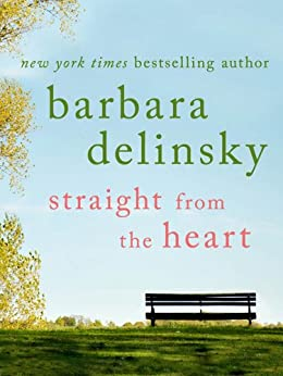 Straight from the Heart by [Delinsky, Barbara]