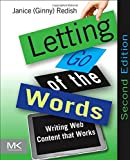 Letting Go of the Words: Writing Web Content that Works