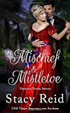 Mischief and Mistletoe (Forever Yours)