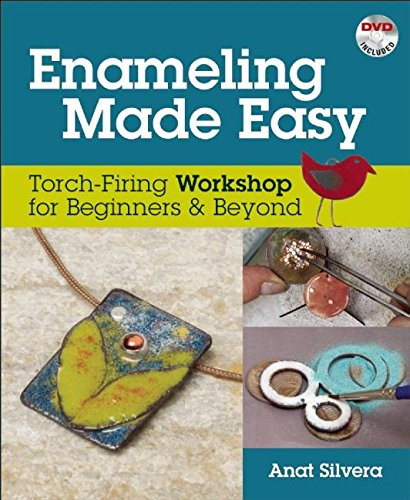 - Enameling Made Easy: Torch-Firing Workshop for Beginners & Beyond