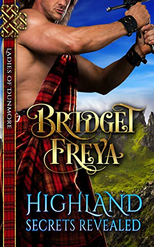 Pdf Romance Highland Secrets Revealed (Ladies of Dunmore Series) (A Medieval Scottish Romance Story)