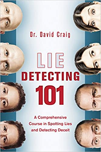 Amazon lie detecting 101 a comprehensive course in spotting lie detecting 101 a comprehensive course in spotting lies and detecting deceit fandeluxe Images