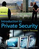 Bundle: Introduction to Private Security, 2nd + WebTutor? on Blackboard® Printed Access Card for Criminal Justice Media Library : Introduction to Private Security, 2nd + WebTutor? on Blackboard® Printed Access Card for Criminal Justice Media Library, Dempsey and Dempsey, John S., 0538787821