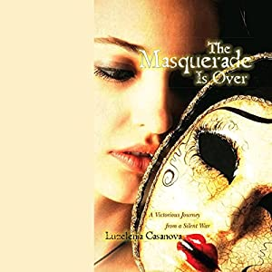 The Masquerade Is Over Audiobook
