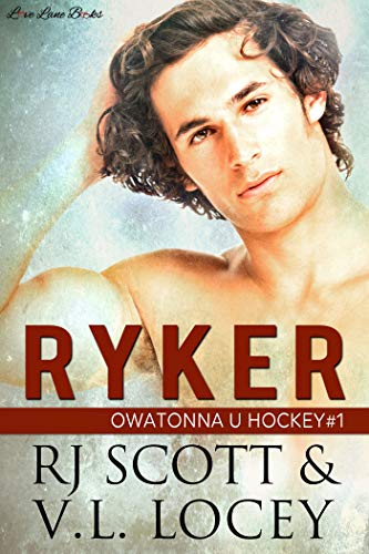 Ryker | Owatonna U #1 by RJ Scott and V.L. Locey | amazon.com