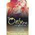 The Only One (Love in a Small Town Book 3)