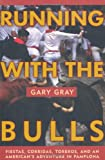 Running with the Bulls, Gary Gray, 1585744077