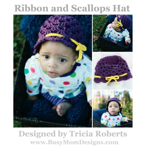 - Crochet Pattern - Ribbon and Scallops Hat - Easy Pattern For All Sizes - by Busy Mom Designs