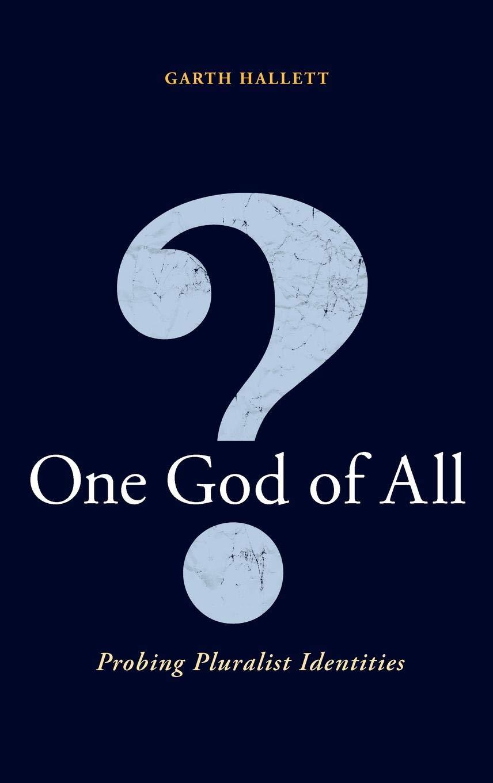 Download One God Of All?: Probing Pluralist Identities pdf epub