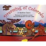 Dreaming of Colorado: A Children's Bedtime Story