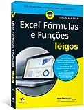 Excel Fórmulas e Funções Para Leigos. Tradução