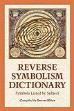 Reverse Symbolism Dictionary, Steven Olderr, 0786421258
