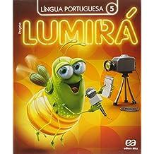 Projeto Lumirá. Língua Portuguesa. 5º Ano