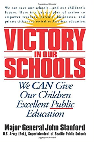 Victory in Our Schools: We Can Give Our Children Excellent Public  Education: John Stanford: 9780553379747: Amazon.com: Books