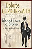 Blood from a Stone, Dolores Gordon-Smith, 0727882635