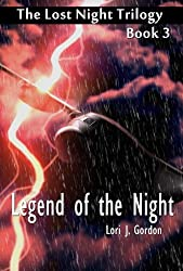 Legend of the Night (The Lost Night Trilogy, Book Three)
