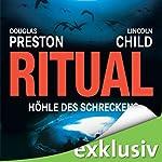 Ritual: Höhle des Schreckens (Pendergast 4)   Douglas Preston,Lincoln Child