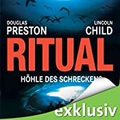 Ritual: Höhle des Schreckens (Pendergast 4) | Douglas Preston, Lincoln Child