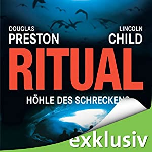 Ritual: Höhle des Schreckens (Pendergast 4) Hörbuch