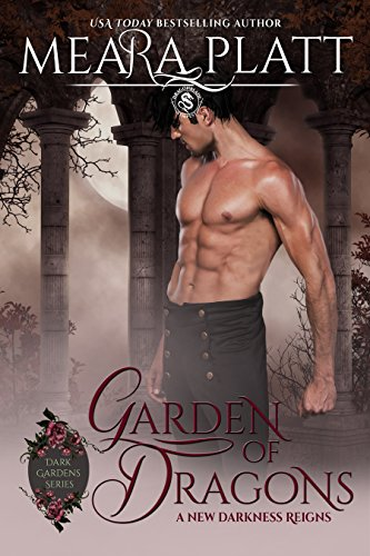 Garden of Dragons (Dark Gardens Series Book 3) by [Platt, Meara, Publishing, Dragonblade]