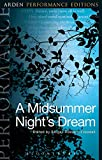 img - for A Midsummer Night's Dream: Arden Performance Editions book / textbook / text book