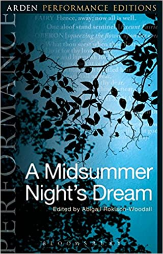 A Midsummer Night S Dream Arden Performance Editions William