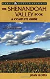 The Shenandoah Valley Book, Joan Leotta, 1581570627