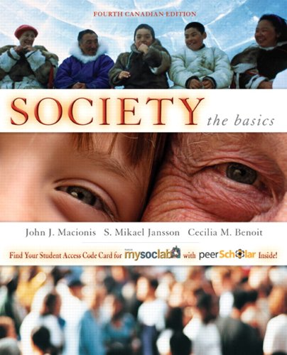 Society: The Basics (Fourth Canadian Edition, Fourth Canadian Edition)