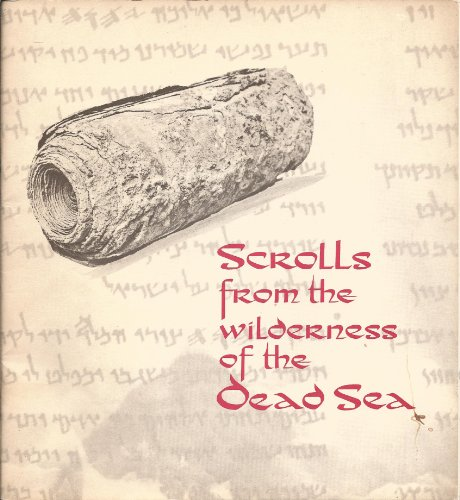 Scrolls from the Wilderness of the Dead Sea