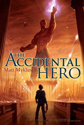 (Accidental Hero (A Jack Blank Adventure Book 1))