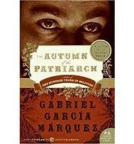 The Autumn of the Patriarch  par Gabriel Garcia Márquez