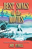 Best Songs of the Movies, John Funnell, 0786421932