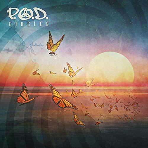 P.O.D. - Circles 2018