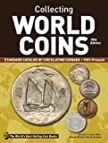 Collecting World Coins, 1901-Present: Standard Catalog of Circulating Coinage