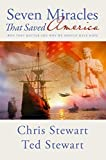 img - for Seven Miracles That Saved America: Why They Matter and Why We Should Have Hope by Chris Stewart (2014-09-09) book / textbook / text book