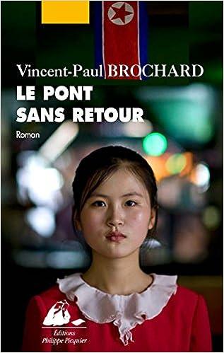 Le Pont sans retour - Vincent-Paul Brochard (2017)