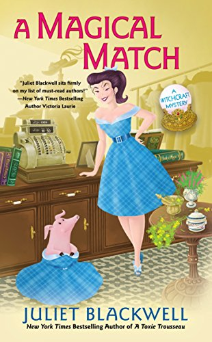A Magical Match (Witchcraft Mystery Book 9)