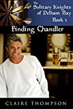 Finding Chandler (The Solitary Knights of Pelham Bay Book 1)