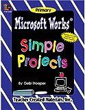 Microsoft Works Sample Projects, Debi Hooper, 1576904598