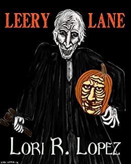 Leery Lane by [Lopez, Lori R.]