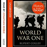 World War One: History in an Hour