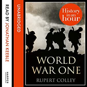 World War One: History in an Hour Audiobook