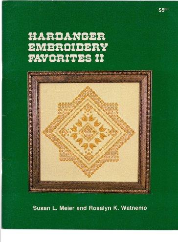 Hardanger Embroidery Favorites Book II
