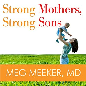 Strong Mothers, Strong Sons Audiobook