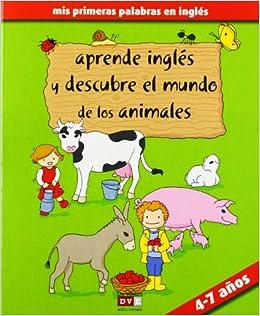 Aprende Inglés Y Descubre Los Animales De La Granja Spanish Edition Mazzoni Giovanna 9788431554354 Books