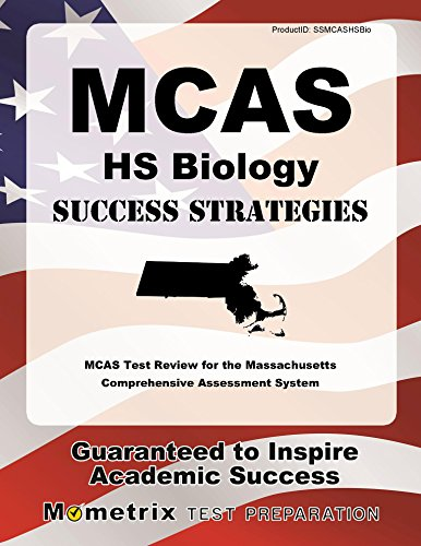 MCAS HS Biology Success Strategies Study Guide: MCAS Test Review for the Massachusetts Comprehensive Assessment System