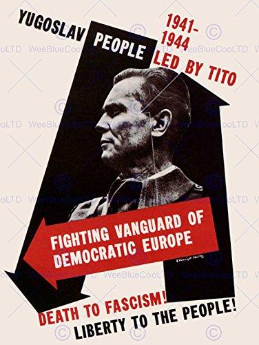 PROPAGANDA WAR WWII USA YUGOSLAVIAN MARSHAL TITO ANTI FASCIST POSTER BB7297B (War Anti Posters Propaganda)