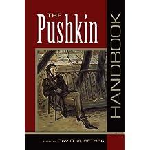 The Pushkin Handbook (Publications of the Wisconsin Center for Pushkin Studies)